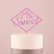 Oh So Sweet Acrylic Cake Topper - Dark Pink