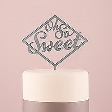 Oh So Sweet Acrylic Cake Topper - Metallic Silver