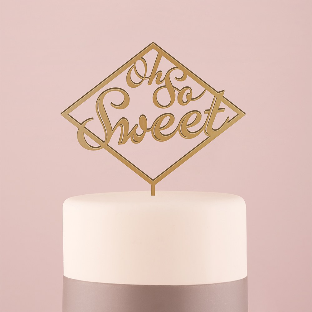 Oh So Sweet Acrylic Cake Topper   Metallic Gold