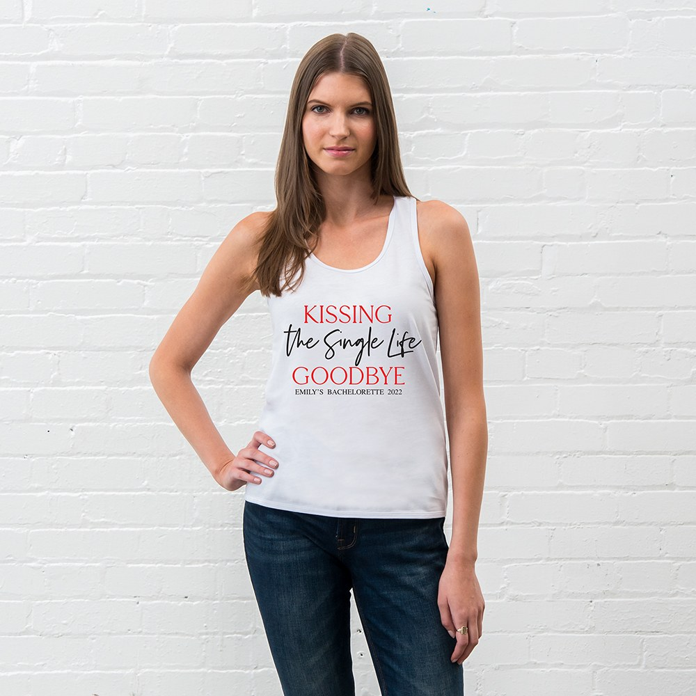 Personalized Bridal Party Wedding Tank Top - Kissing the Single Life Goodbye