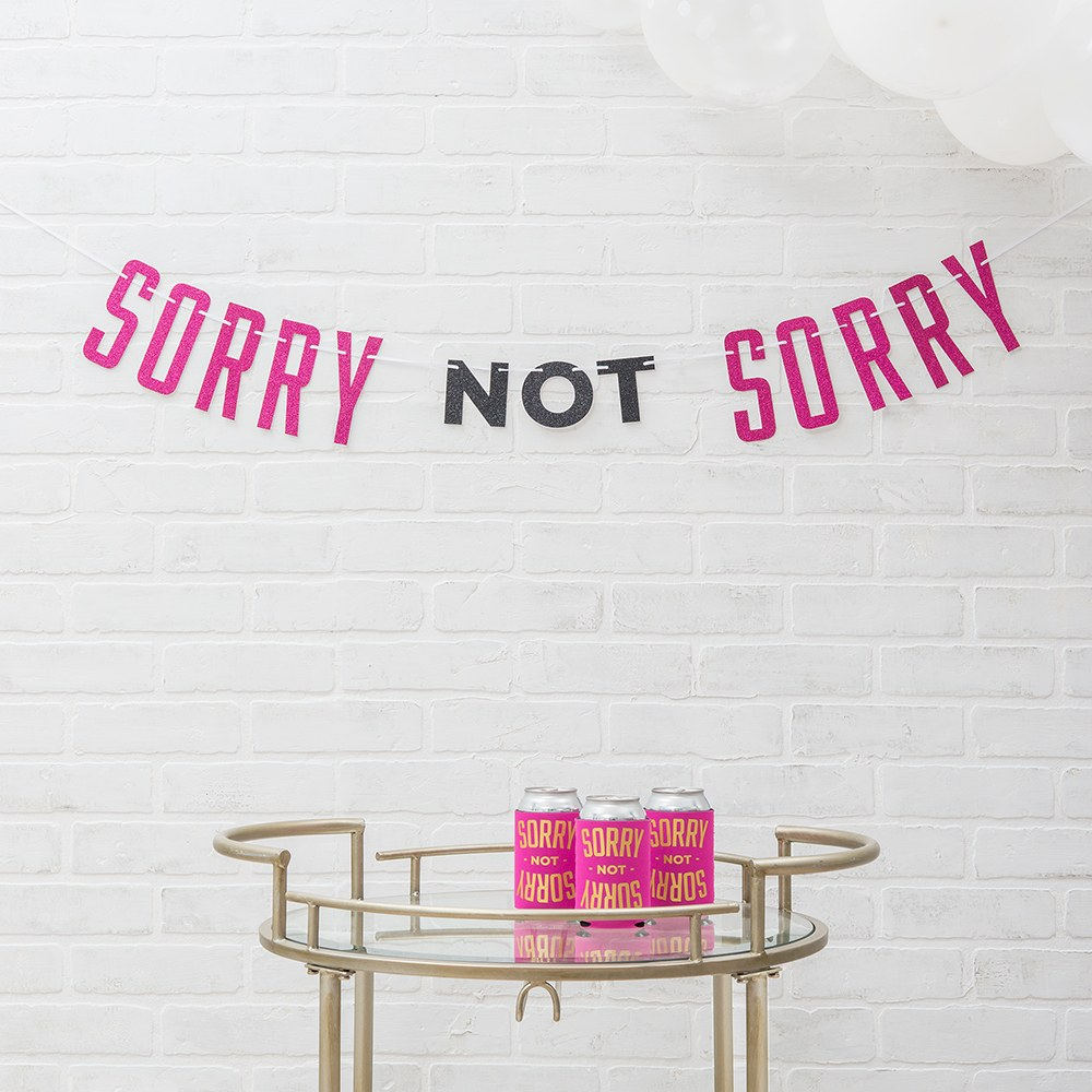 Paper Bachelorette Party Banner - Sorry Not Sorry