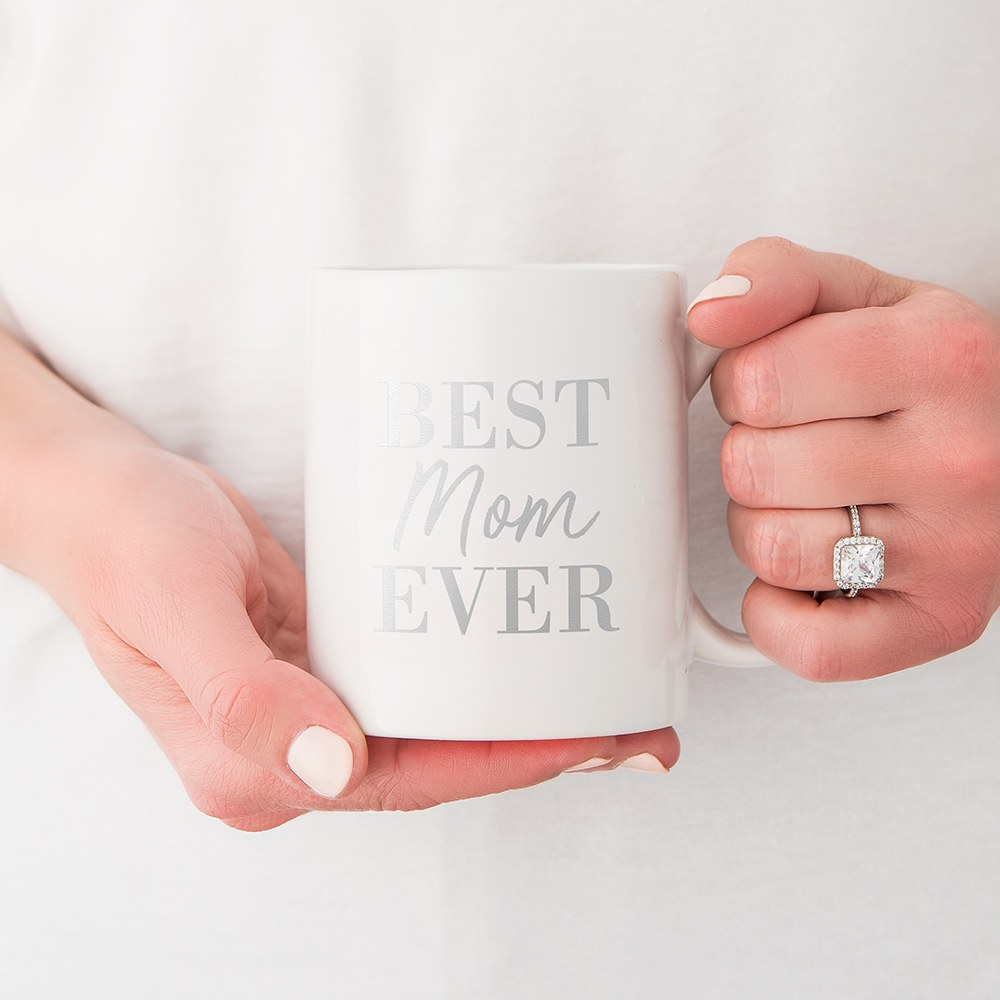 Custom White Ceramic Coffee Mug - Best Mom Ever Print