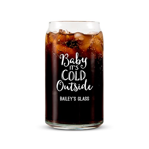 Personalized Can Shaped Drinking Glass – Baby It's Cold Outside Print