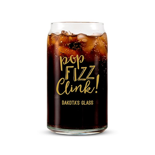 Personalized Can Shaped Drinking Glass- Pop Fizz Clink Print