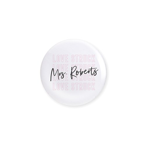 Personalized Bridal Party Wedding Pins - Love Struck
