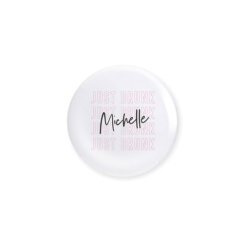 Personalized Bridal Party Wedding Pins - Just Drunk
