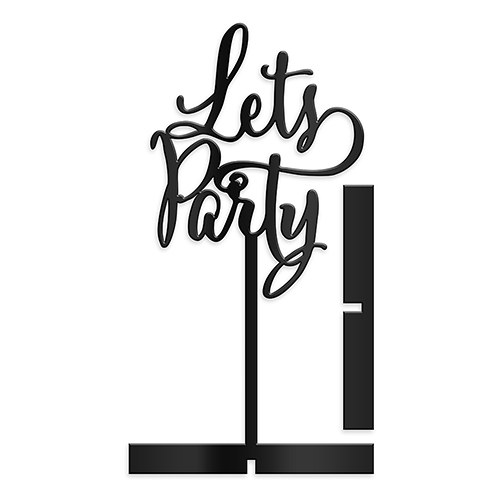 Let's Party  Acrylic Sign   Black