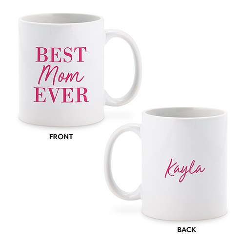 Personalized Coffee Mug - Best Mom Ever
