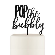 Pop the Bubbly Acrylic Cake Topper - Black