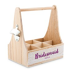 Wooden Bottle Caddy with Opener - For the Bridesmaid