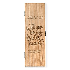 Custom Engraved Wooden Wine Gift Box with Lid - Bridesmaid Proposal