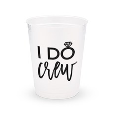 Personalized Frosted Plastic Party Cups - I Do Crew - Set of 8