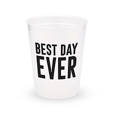Personalized Frosted Plastic Party Cups - Best Day Ever - Set of 8