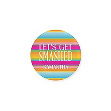 Personalized Bridal Party Wedding Pins - Get Smashed