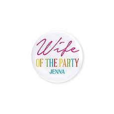 Personalized Bridal Party Wedding Pins - Wife of the Party