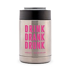 Custom Stainless Steel Insulated Beer Can Koozie - Drink Drank Drunk