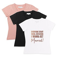Bride Solidarity COVID-19 T-Shirt - I Wanna Get Married