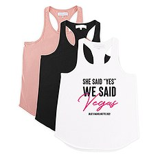 "Personalized Bridal Party Wedding Tank Top - She Said ""Yes"" We Said Vegas"