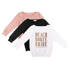 Personalized Bridal Party Wedding Sweater - Beach, Booze, Bride