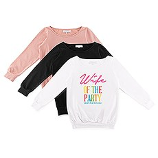 Personalized Bridal Party Wedding Sweatshirt - Wife of the Party