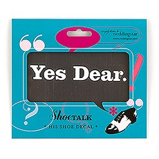 """Yes Dear """"Shoe Talk"""" Stick on Decals for Shoes"""
