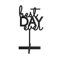 Best Day Ever Acrylic Sign - Black