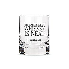 Personalized Whiskey Glasses with Whiskey is Neat Print