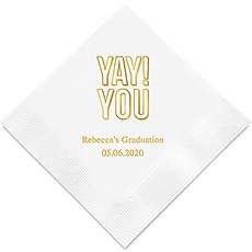 Personalized Foil Printed Paper Napkins - Yay! You