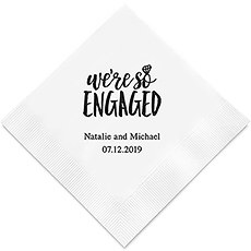 Personalized Foil Printed Paper Napkins - We're So Engaged