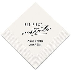 Personalized Foil Printed Paper Napkins - But First… Cocktails