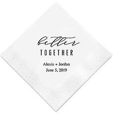 Personalized Foil Printed Paper Napkins - Better Together
