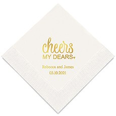Personalized Foil Printed Paper Napkins - Cheers My Dears