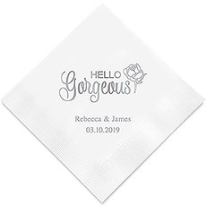 Personalized Foil Printed Paper Napkins - Hello Gorgeous