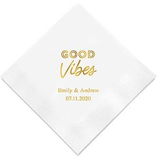 Personalized Foil Printed Paper Napkins - Good Vibes