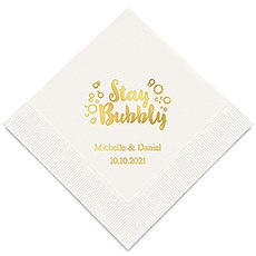 Personalized Foil Printed Paper Napkins - Stay Bubbly