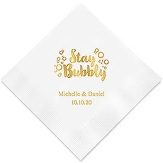 Stay Bubbly Printed Napkins