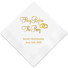 Personalized Foil Printed Paper Napkins - Fling Before The Ring