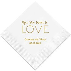 Personalized Foil Printed Paper Napkins - All You Need Is Love