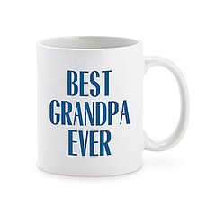 Custom White Ceramic Coffee Mug - Best Grandpa Ever Print