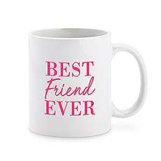 Custom White Ceramic Coffee Mug - Best Friend Ever Print