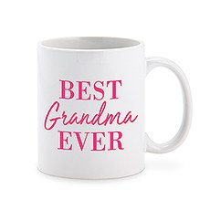 Custom White Ceramic Coffee Mug - Best Grandma Ever Print