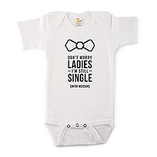 Cute Personalized White Baby Onesie - I'm Still Single