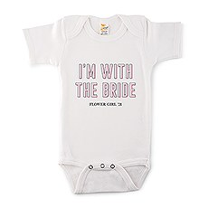 Cute Personalized White Baby Bodysuit - I'm With the Bride