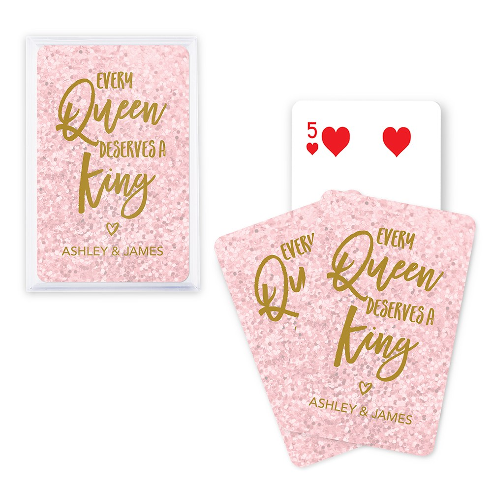 Unique Custom Playing Card Favors - Every Queen Deserves a King