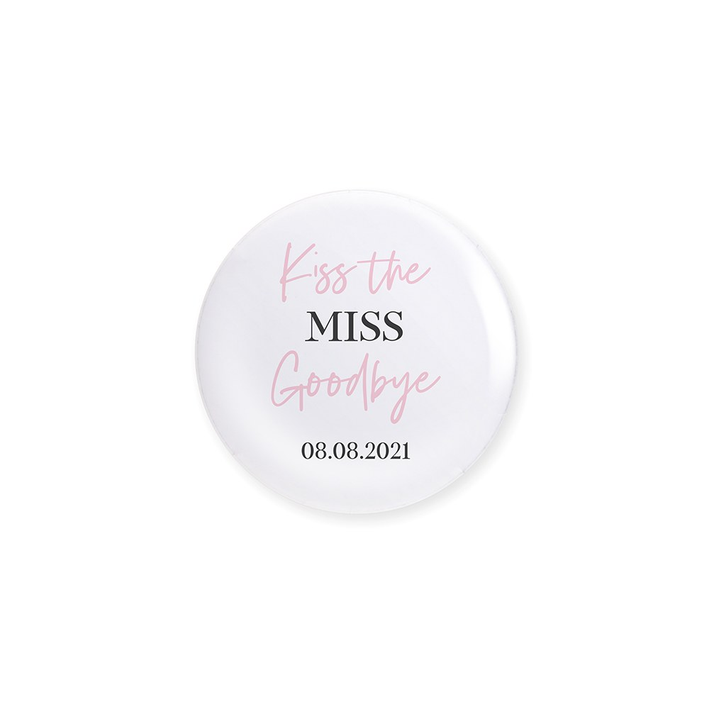 Personalized Bridal Party Wedding Pins - Kiss Goodbye