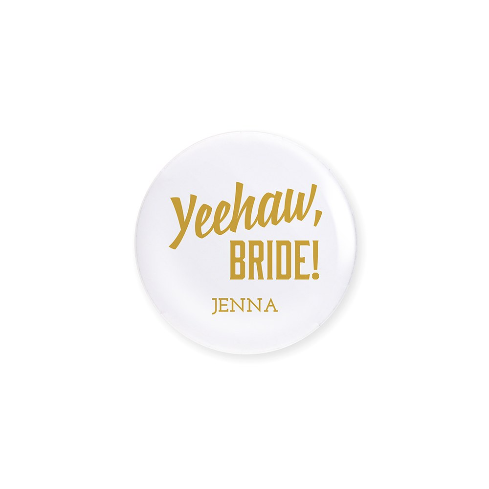 Personalized Bridal Party Wedding Pins - Yeehaw Bride