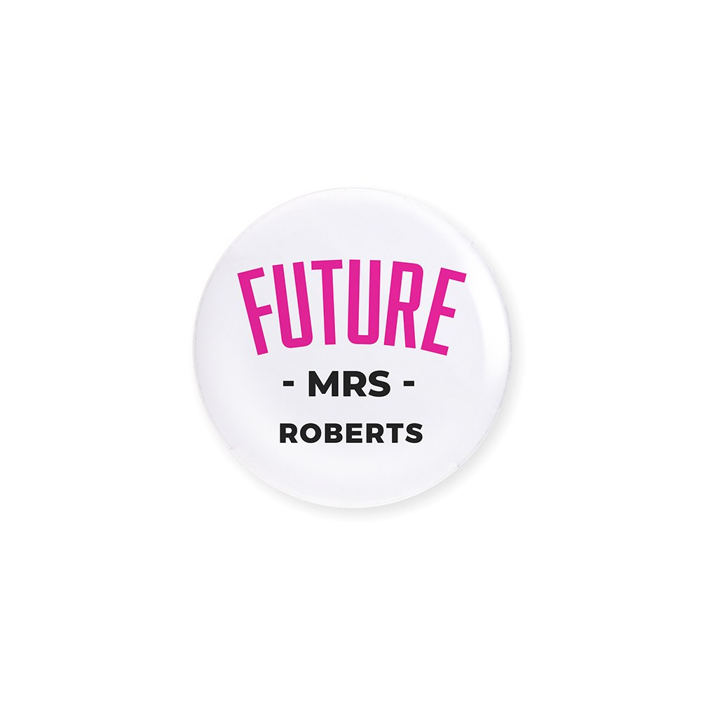 Personalized Bridal Party Wedding Pins - Future Mrs
