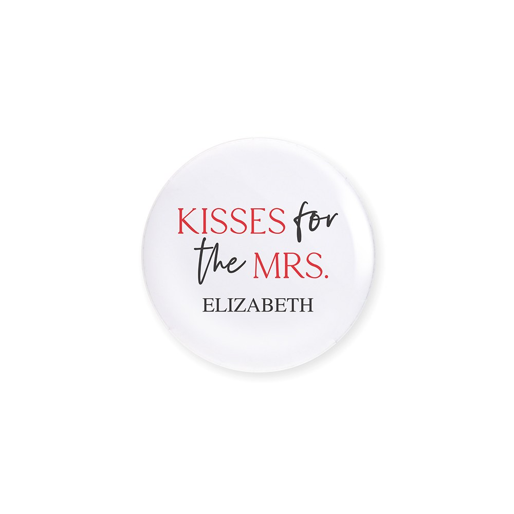 Personalized Bridal Party Wedding Pins - Kisses for the Mrs