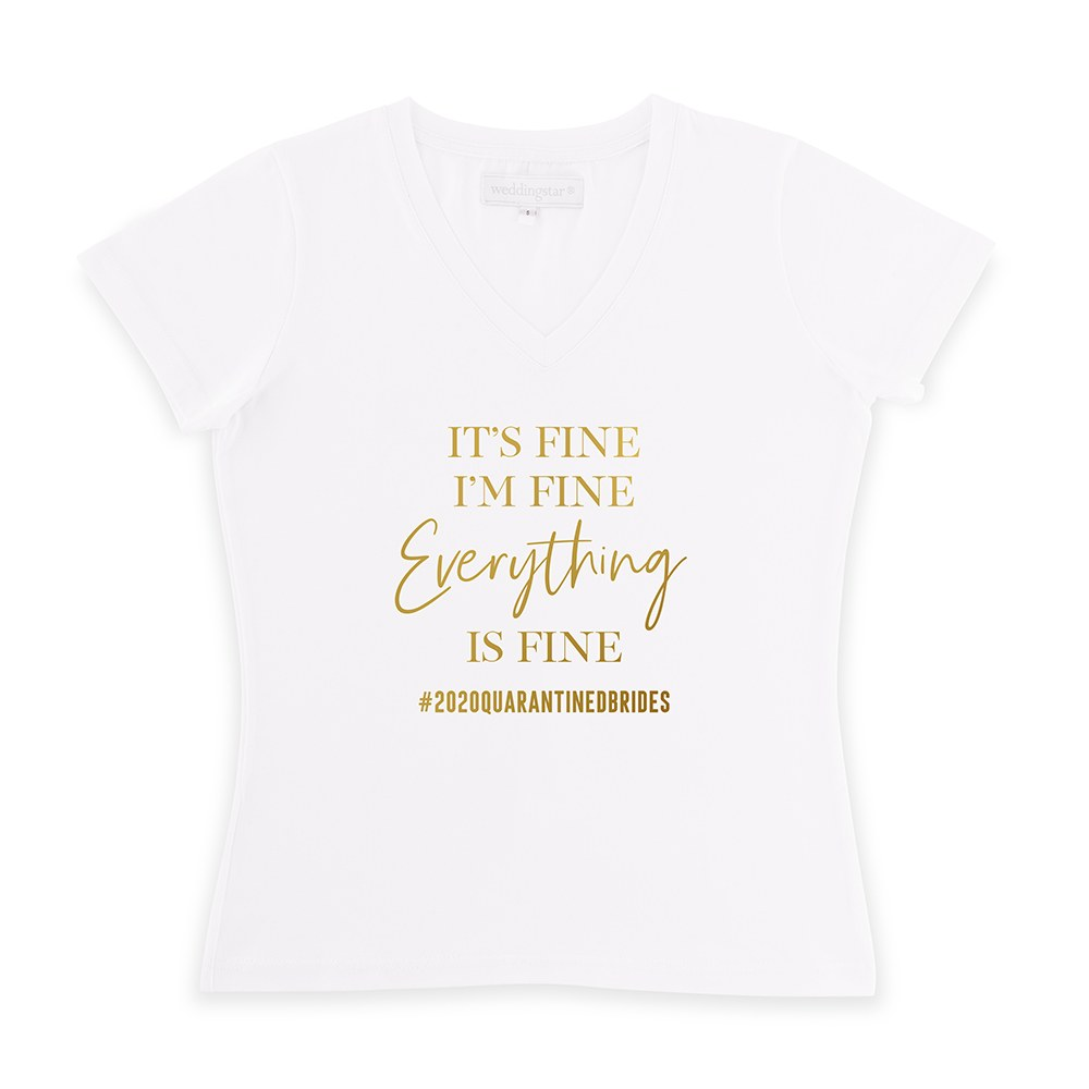 Bride Solidarity COVID-19 T-Shirt - Everything is Fine