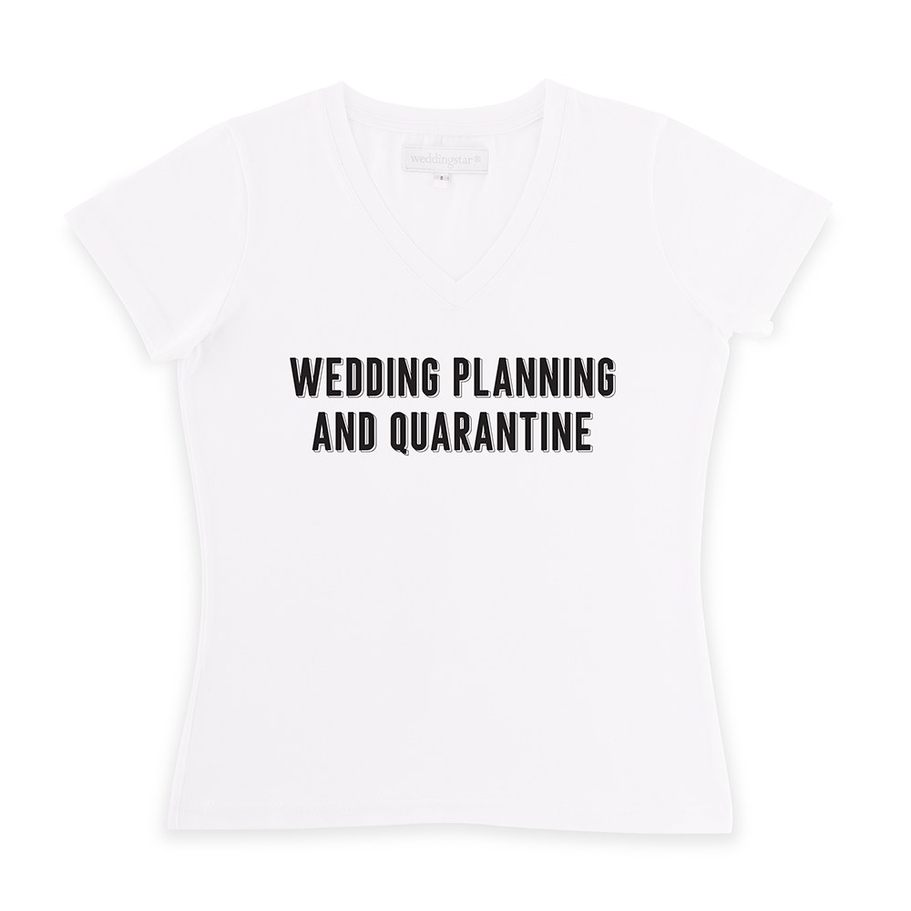 Bride Solidarity COVID-19 T-Shirt - Wedding Planning and Quarantine